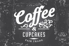 Coffee & Cupcakes #coffe #typeface #typography