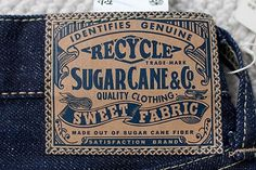 Sugar Cane Recycled Sweet Denim Selectism - Sugar Cane Recycled Sweet Denim – Selectism.com #logo #denim #label