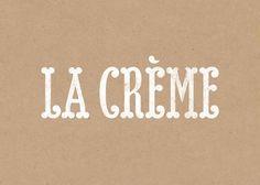 La Crème - Dorian #dorian #type #barcelona #logo