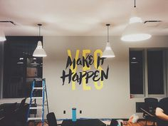 Painting Make It Happen by Jeremiah Britton #lettering #hand #typography