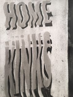 Home Kinks, ink on paper, 2015 #art #lettering #painting #type
