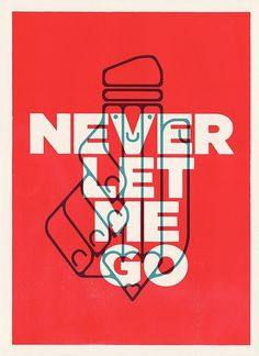 Never Let Me Go by ocularinvasion #design #graphic