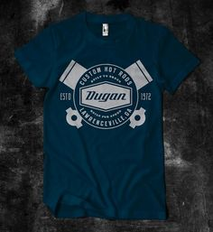 Dugan Custom Hot Rods :: Joseph Blalock Design Office #shirt #hot #industrial #dugan #pistons #rod
