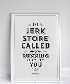 The Jerk Store by Signfeld #fonts #lettering #quotes #posters #specimens #type #typography