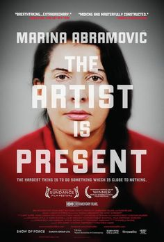 US poster for MARINA ABRAMOVIC THE ARTIST IS PRESENT (Matthew Akers, USA, 2011) Designer: unknown Poster source: Music Box Films #movie #poster