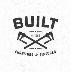 Built #badge #white #icon #texture #black #illustration #furniture #identity #and #logo