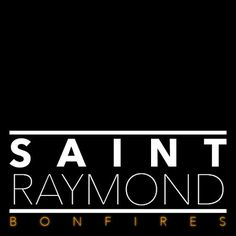 Concept artwork for local artist Saint Raymond #album #callum #bonfires #raymond #burrows #artwork #saint #music