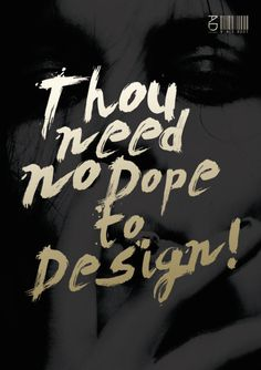 Dope Design | quote art by Artisto #quote #rad #design #dope #poster #art #gold