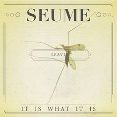 Seume / Leavin album design - ART IS WAR - by Jacob Fulton #jake #seume #war #bug #jacob #mosquito #is #fulton #art #grassland #david #records #typography