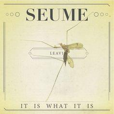 Seume / Leavin album design - ART IS WAR - by Jacob Fulton