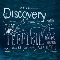 Sad Shark Week Start #teeth #ocean #sharkweekfail #sharkweek2014 #lettering #water #handlettering #goodtype #sharkweek #type #discovery #jaws #handtype #handletter #blue #discoverychannel #sketch