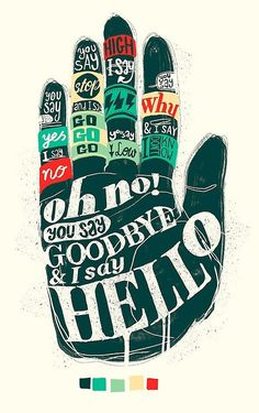 Hello Goodbye - Lettering by YONIL #tipografia #beatles #typography