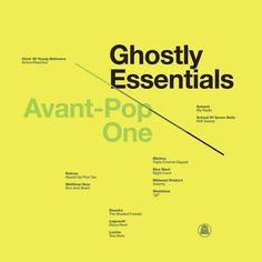 Ghostly Essentials Avant Pop One | Flickr Photo Sharing! #pop #yellow #color #avant #type #cina #michael