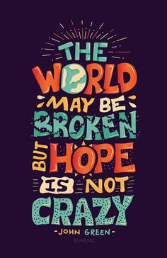 Hope is Not Crazy Poster by John Green & Vlogbrothers #print #lettering #poster #typography