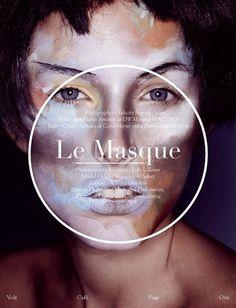 Le Masque | Volt Café | by Volt Magazine #beauty #design #graphic #volt #photography #art #fashion #layout #magazine #typography