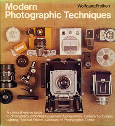 Modern Photographic Techniques #print #design #cameras #photography #vintage #typography