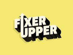 Fixer Upper #type #typeface #rucksack