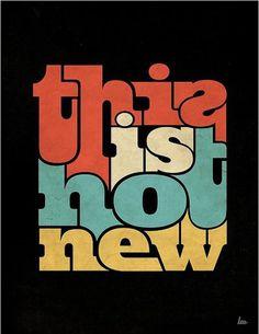 Tremendous Typography - DESIGN.inc Blog #graphic design #typography #poster #new