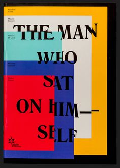 The Man who sat on Himself – Studio Mut