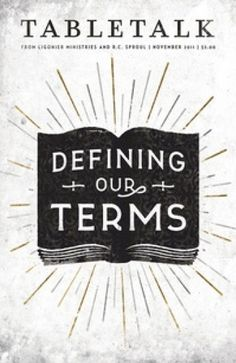 2011_TBT_11_Nov.png (399×613) #defining #book #terms #ligonier #our #tabletalk