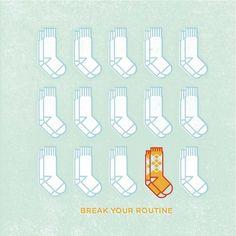 'Break Your Routine' by Mikey Burton | Brain Pickings #mikey #illustration #routine #socks #burton
