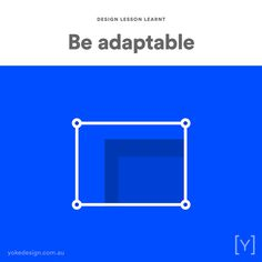 4. BE ADAPTABLE