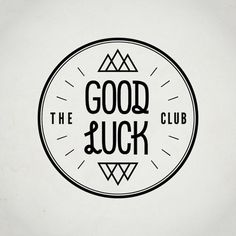 too/stoked | visualgraphic: The Good Luck Club #typography #logo #black and white