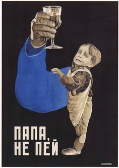 Soviet Anti-Alcohol Posters, 1929-1969 | Retronaut