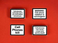 Cell Phone Warning Labels #labels #phone #cigarettes #cell #kill #cancer #warning