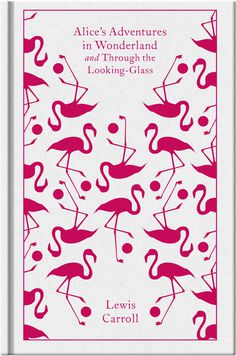Alice's Adventures in Wonderland and Through the Looking Glass #book