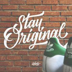 Stay Original by Rafa Miguel