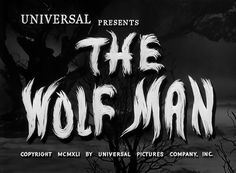 The Wolf Man (1941) #handpainted #typography