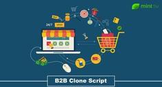 B2B Clone Script: The Pathway To Establishing A Successful eCommerce Website