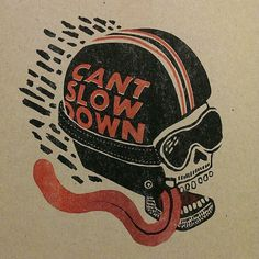 Can't Slow Down - Landon Sheely https://www.etsy.com/shop/landonsheely #helmet #sheely #illustration #tongue #skull #landon #motorcycle #typography