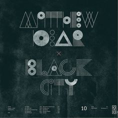 All sizes | 10.Matthew Dear - Black City | Flickr - Photo Sharing! #dear #city #black #matthew #typography