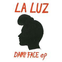 La Luz – Damp Face EP – Rdio #record #cover