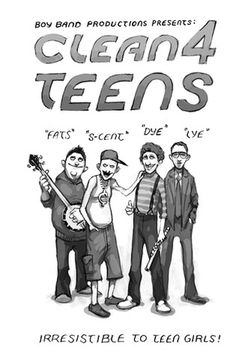 Boy Band Productions Presents: Clean4Teens (Condensed View) #illustration #superest #humor