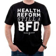 Google Image Result for http://cdn.pjmedia.com/eddriscoll/files/2012/06/obamacare_bfd_t shirt_6 29 12.jpg #tshirt #typography