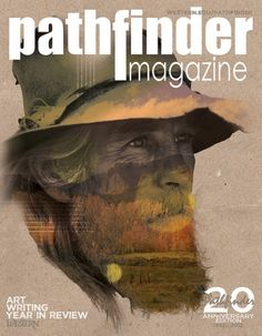 Pathfinder Magazine | Flickr - Photo Sharing! #western #mountaineer #cover #man #collage #mountains #magazine