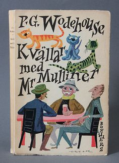 P.G. Wodehouse Book cover by Olle Eksell #sweden #modern #wodehouse #book #eksell #cover #illustration #mid #vintage #century #olle