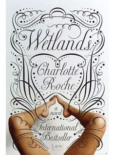 Typography: Wetland book cover by de Vicq. #typography