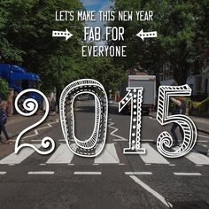 2015 Happy New Year wish from David Brier and the Fab Four #inspiration #beatles #abbey #handlettering #design #music #road #the #puns #concept #parody #humor #typography