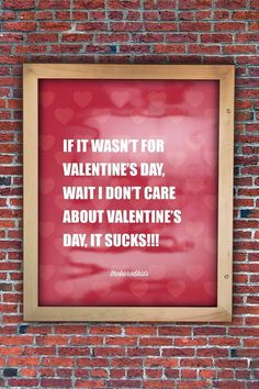 IF IT WASN'T FOR VALENTINE'S DAY #valentines #theboredkids #posters #day