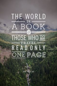 The world is a book | Inspiration DE #quote #nature