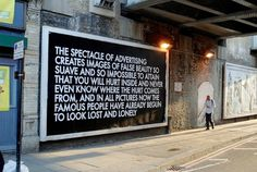 Untitled (Billboard Piece) (2010), by Robert Montgomery LANGUAGE TO BE LOOKED AT AND/OR THINGS TO BE READ