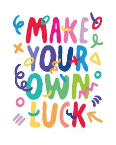 Make Your Own Luck by Kate Moross  |   http://katemoross.comWritten in an approachable, forthright and refreshingly honest tone, Make Yo #lettering
