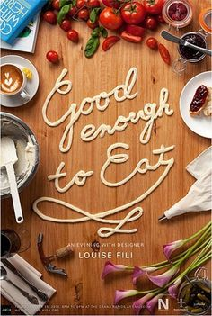 """Good Enough to Eat"" Typography #typography #photography #food"