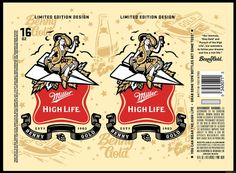 Benny Gold - Miller High Life 16oz