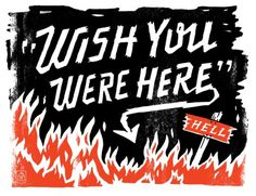 Typeverything.com   Wish you were here by Curtis Jinkins. (via prettyclever)
