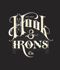 Hook & Irons #fancy #typography